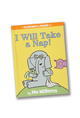 I Will Take A Nap (An Elephant and Piggie Book)