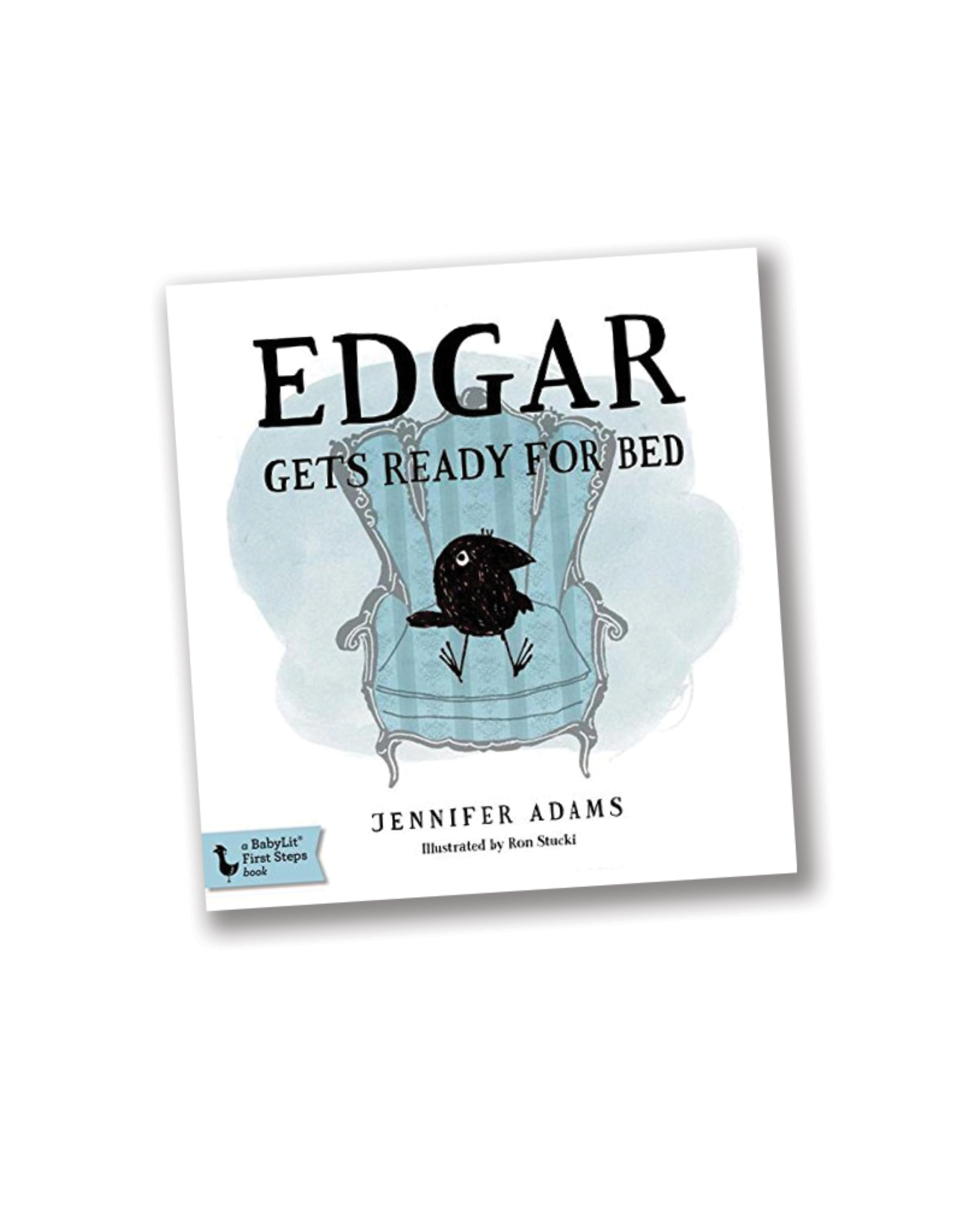"""BabyLit Edgar Gets Ready for Bed:  A BabyLit® Board Book Inspired by Edgar Allan Poe's """"The Raven"""""""