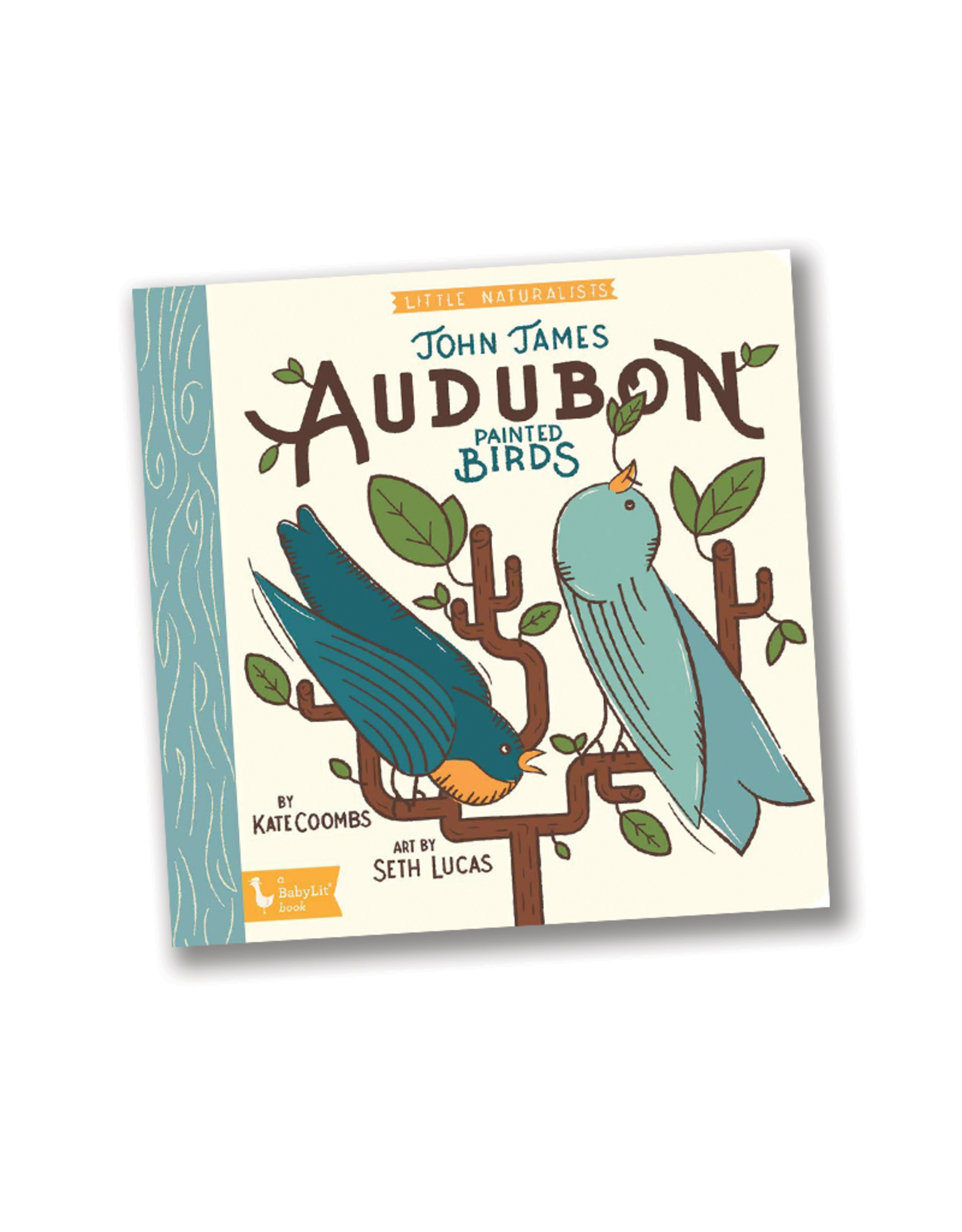 BabyLit Little Naturalists: John James Audubon Painted Birds