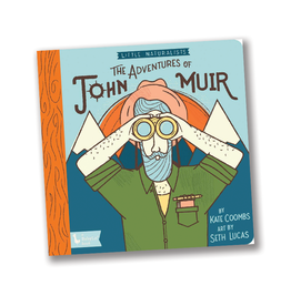 BabyLit Little Naturalists: The Adventures of John Muir