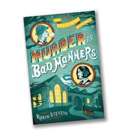 Murder is Bad Manners, A Wells & Wong Mystery