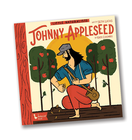 BabyLit Little Naturalists:  Johnny Appleseed