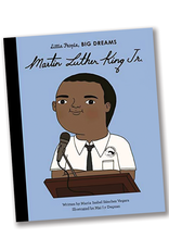 Little People Big Dreams Martin Luther King, Jr.:  Little People, BIG DREAMS