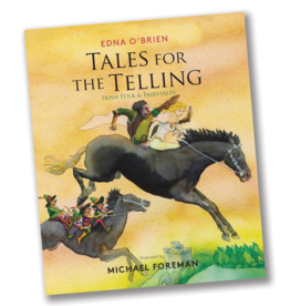 Tales for the Telling:  Irish Folk & Fairytales