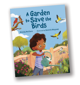 A Garden to Save the Birds