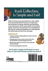 Rock Collecting for Kids: An Introduction to Geology (Simple Introductions to Science)
