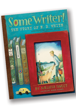 Some Writer!  The Story of E.B. White