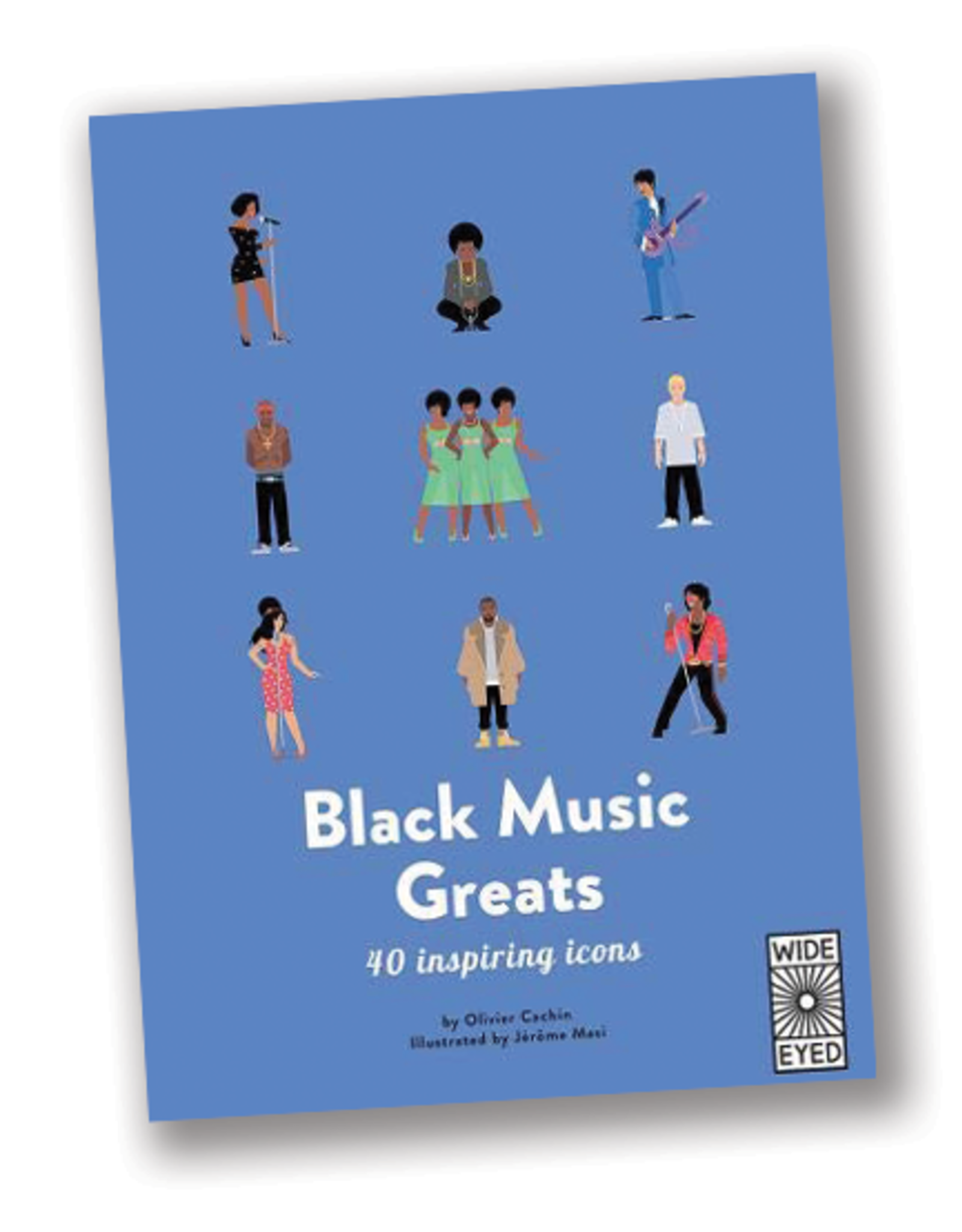 Wide Eyed Editions 40 Inspiring Icons:  Black Music Greats