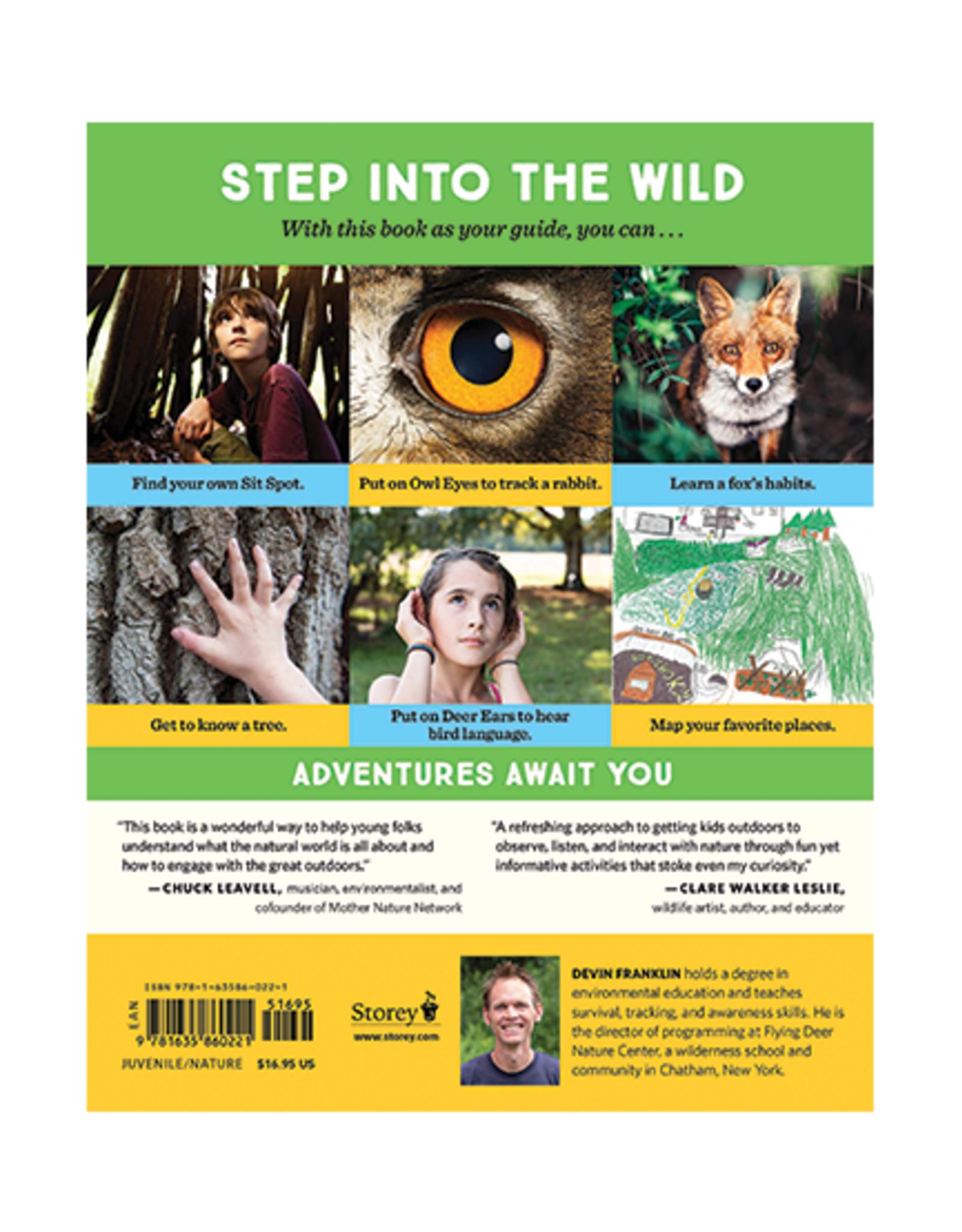 Workman Publishing Put On Your Owl Eyes: Open Your Senses & Discover Nature's Secrets