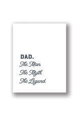 Dad. The Man. The Myth. The Legend. Card