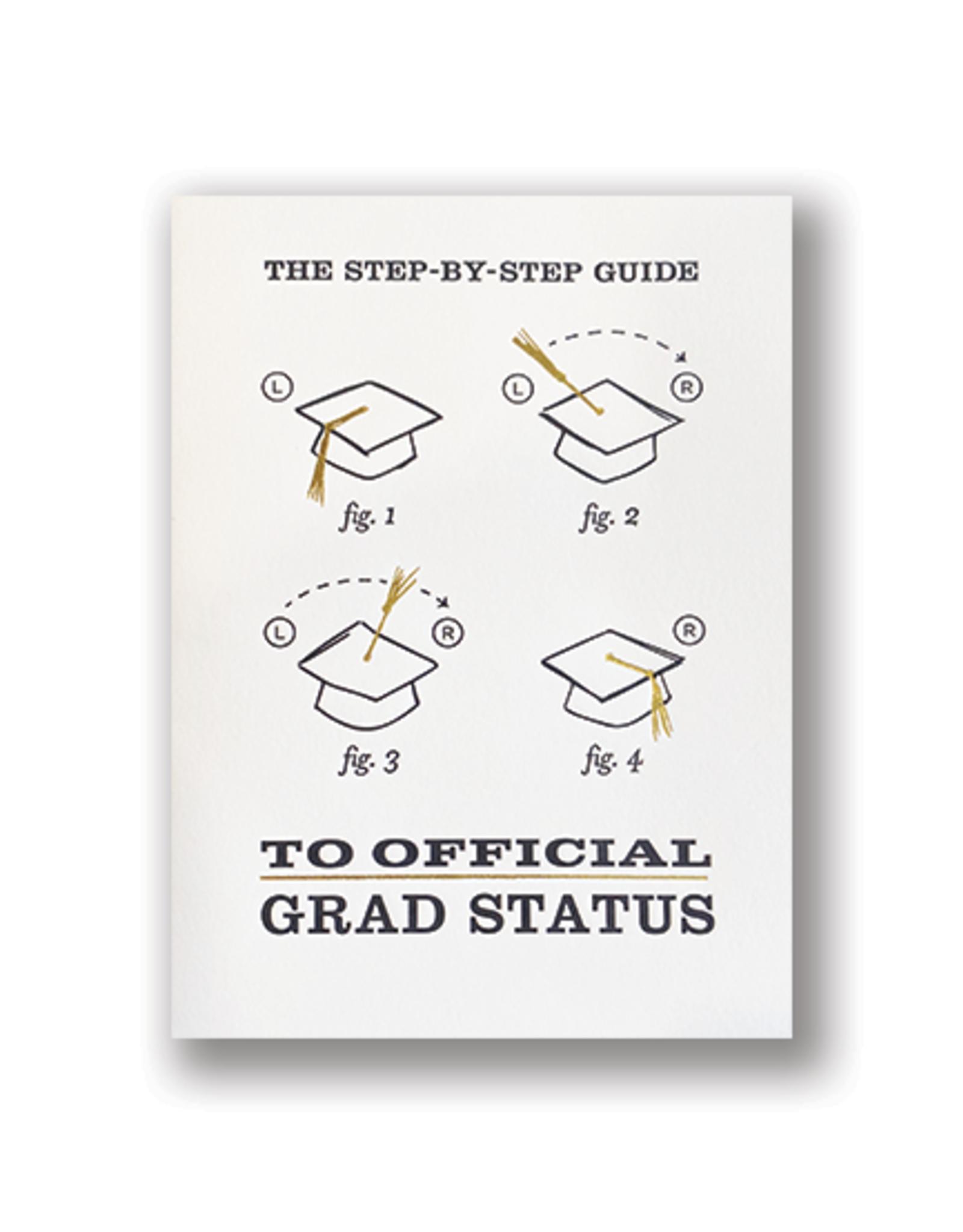 """Grad Status"" Graduation Card"