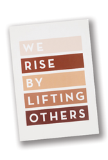 """""""We Rise by Lifting Others"""" Journal"""