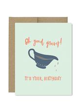Oh Good Gravy! It's Your Birthday!