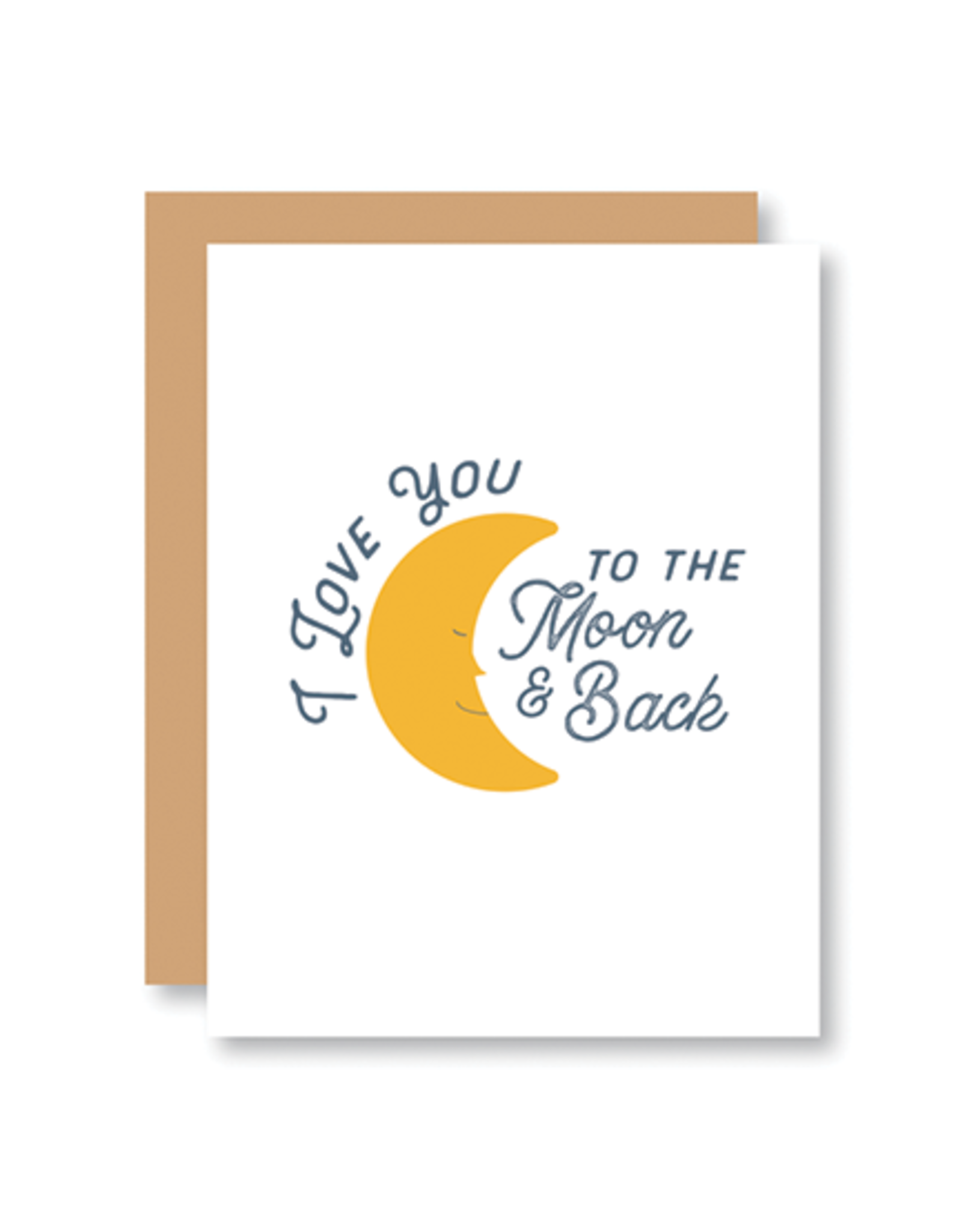"""""""I Love You to the Moon & Back"""" Card"""
