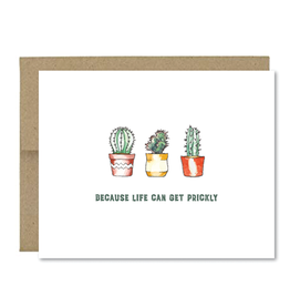 """""""Because Life Can Get Prickly"""" Card"""