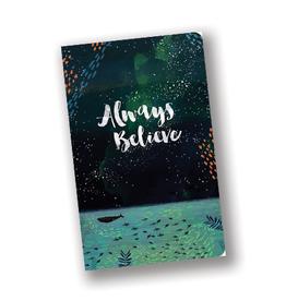 """Always Believe"" Journal"