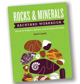 Rocks & Minerals Backyard Workbook