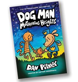 Dog Man:  Mothering Heights Graphic Novel #10