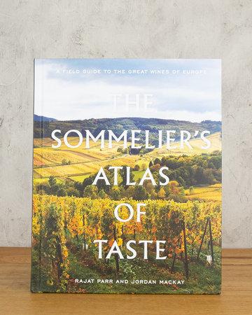 The Sommeliers Atlas of Taste