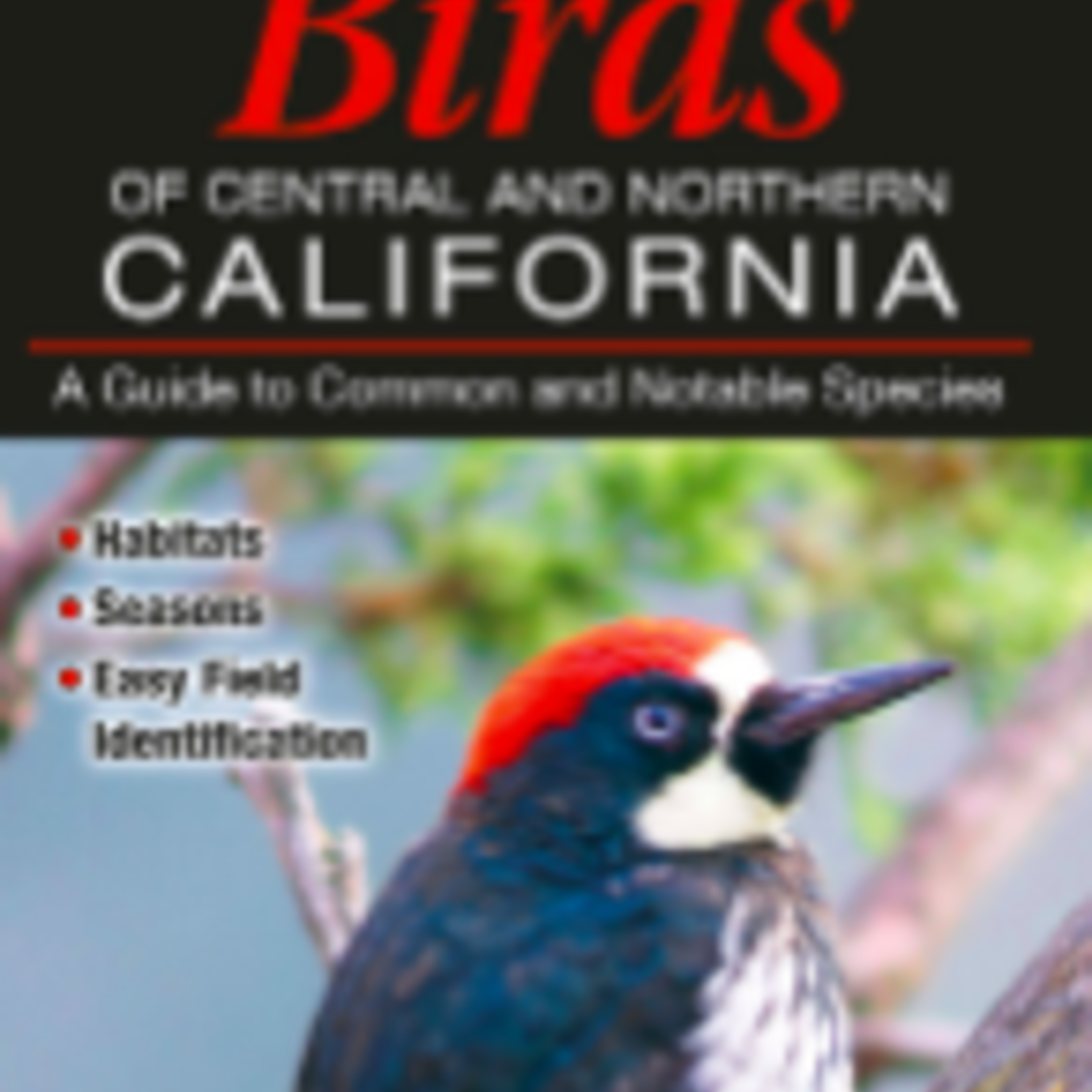 Birds of Central and Northern California