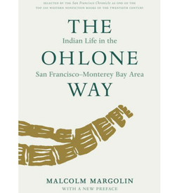 Ohlone Way: Indian Life in the SF Monterey Bay Area