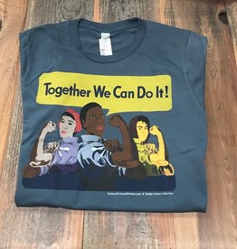 Together We Can Do It T-shirt