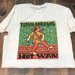 Make Gardens Not War T-shirt