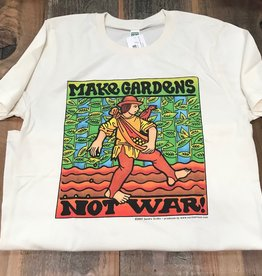 Make Gardens Not War T-shirt