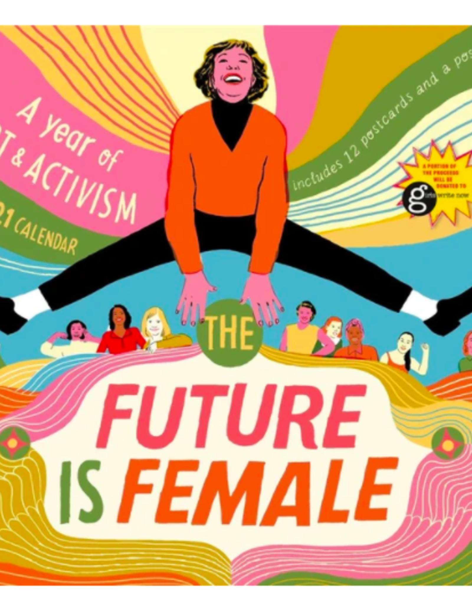 The Future is Female 2021 Wall Calendar