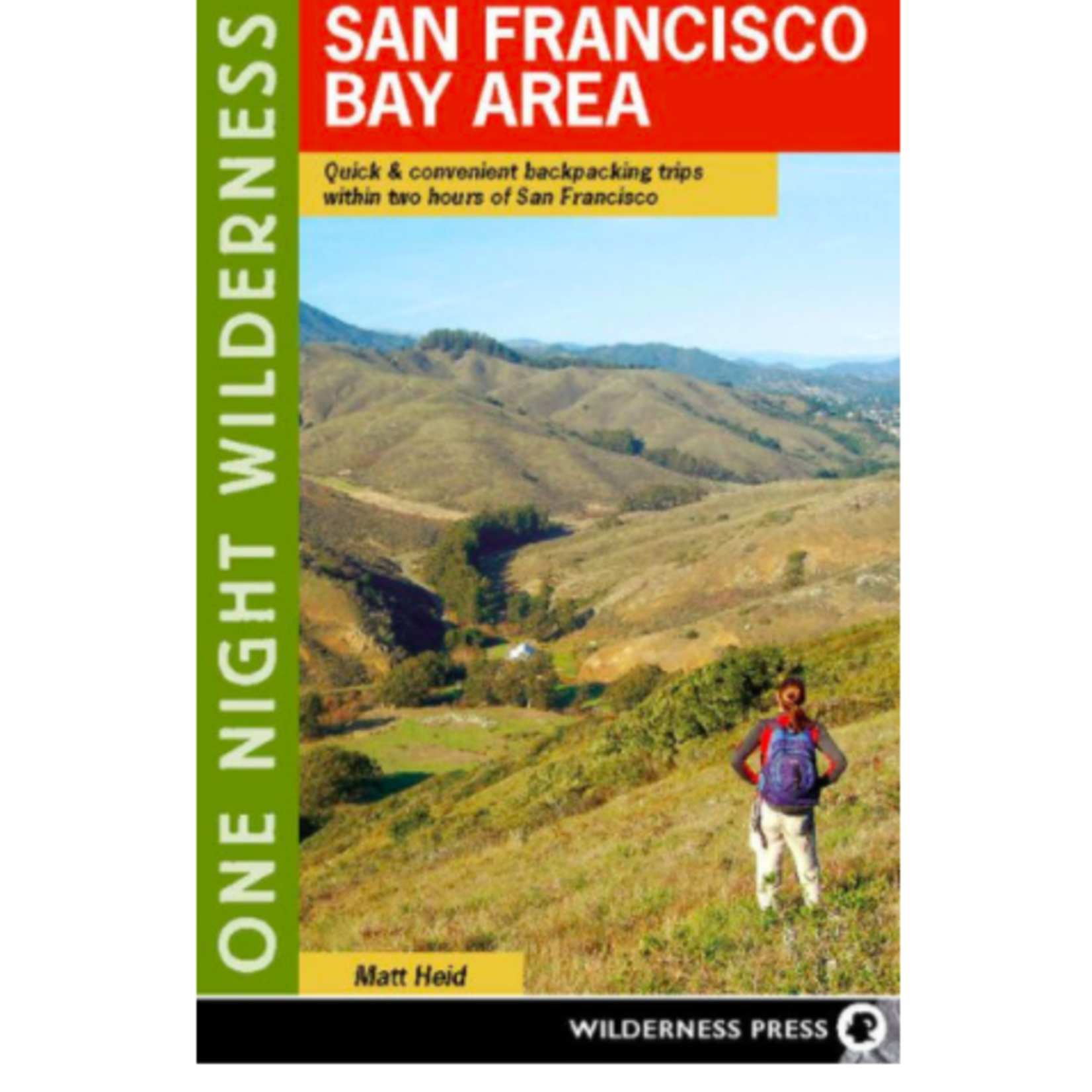 One Night Wilderness: San Francisco