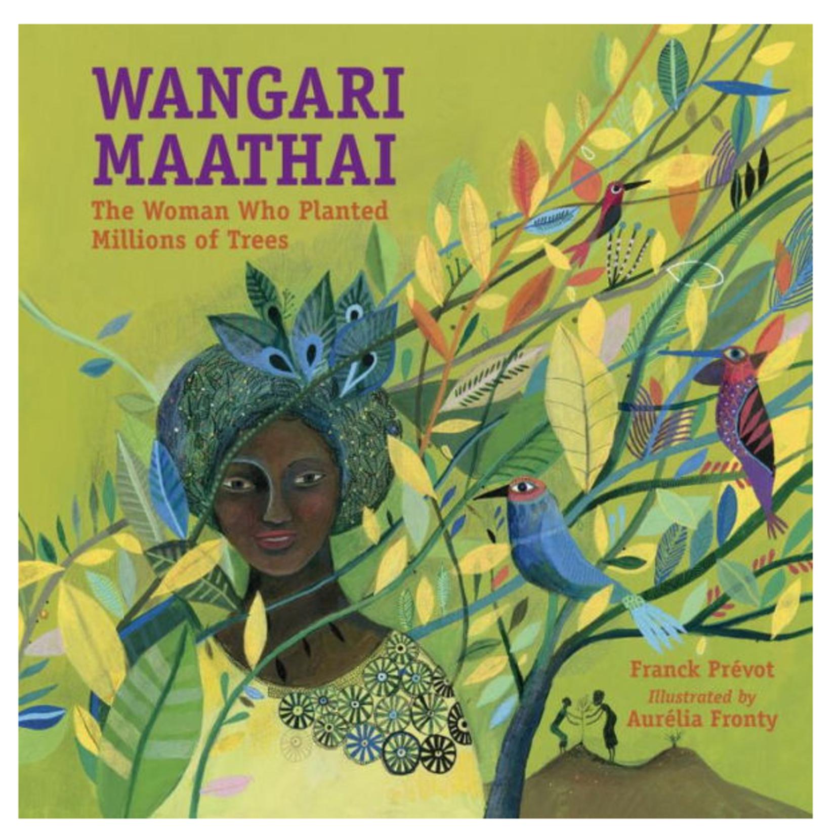 Wangari Maathai, The Woman Who Planted Millions of Trees
