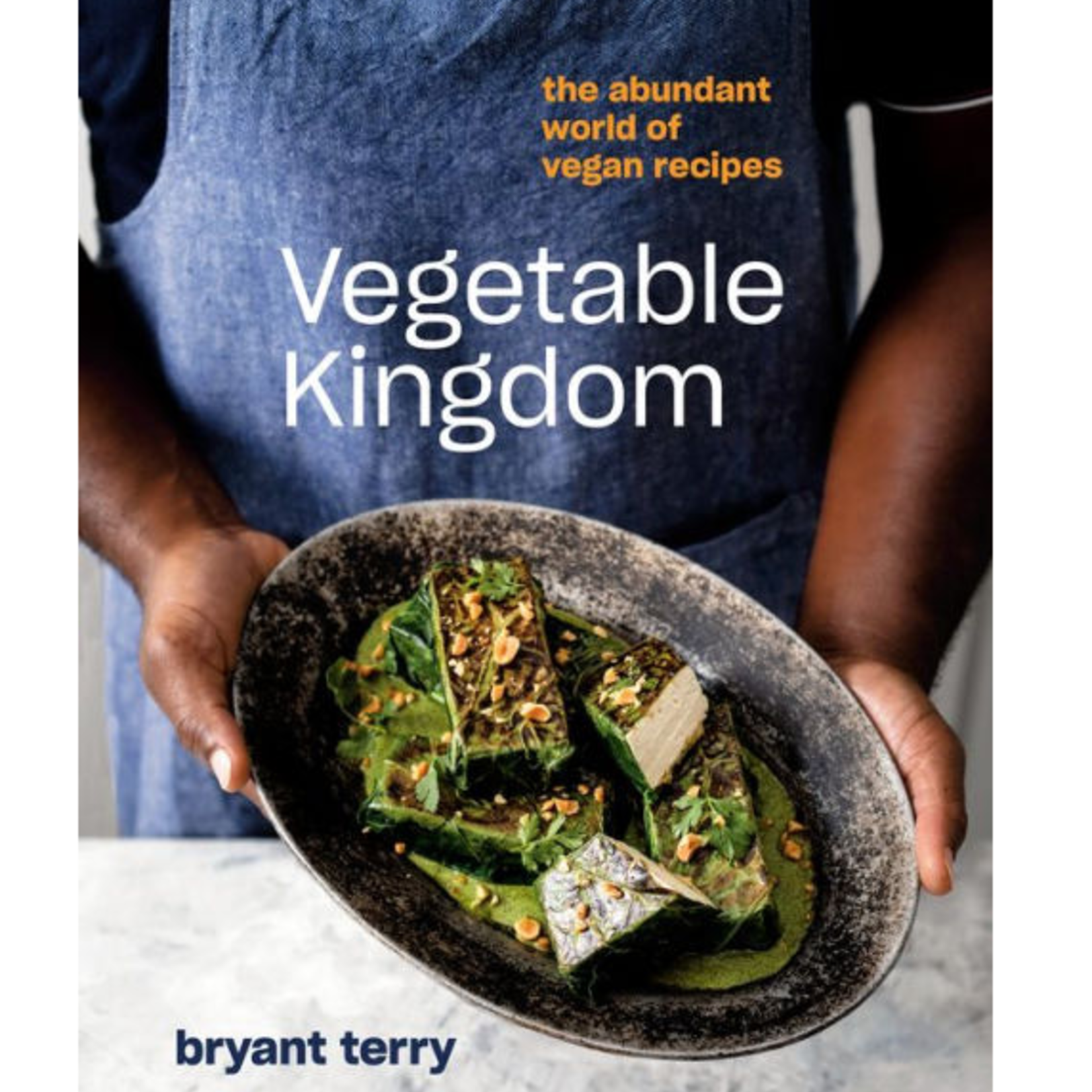 Vegetable Kingdom - The Abundant World of Vegan Recipes