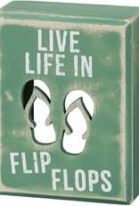 Primitives by Kathy Box Sign - Flip Flops