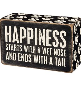 Primitives by Kathy Box Sign - Happiness Starts