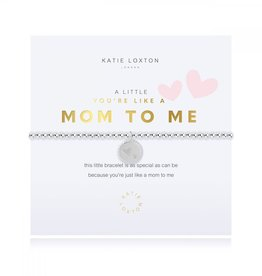 Katie Loxton A little Your'e Like A Mom