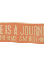 Primitives by Kathy Box Sign - The Beach Is My Destination