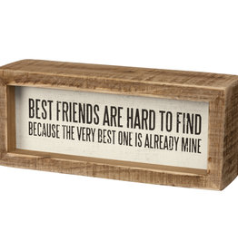 Primitives by Kathy Inset Box Sign - Best Friends Are Already Mine