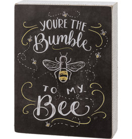 Primitives by Kathy Chalk Sign - You're The Bumble To My Bee