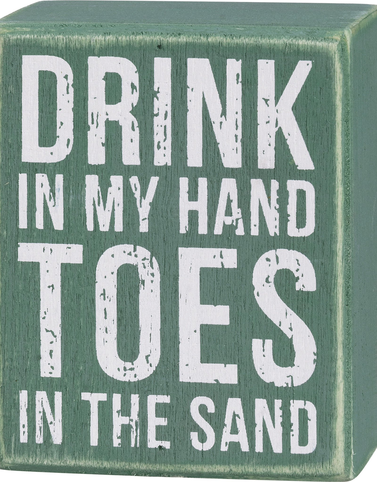 Primitives by Kathy Box Sign - Drink In My Hand Toes In The Sand