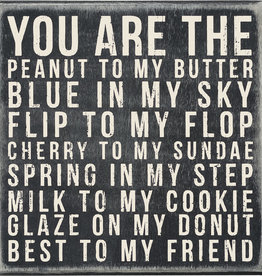 Primitives by Kathy Box Sign You Are The Peanut