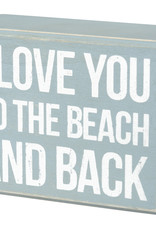 Primitives by Kathy Box Sign - Beach And Back