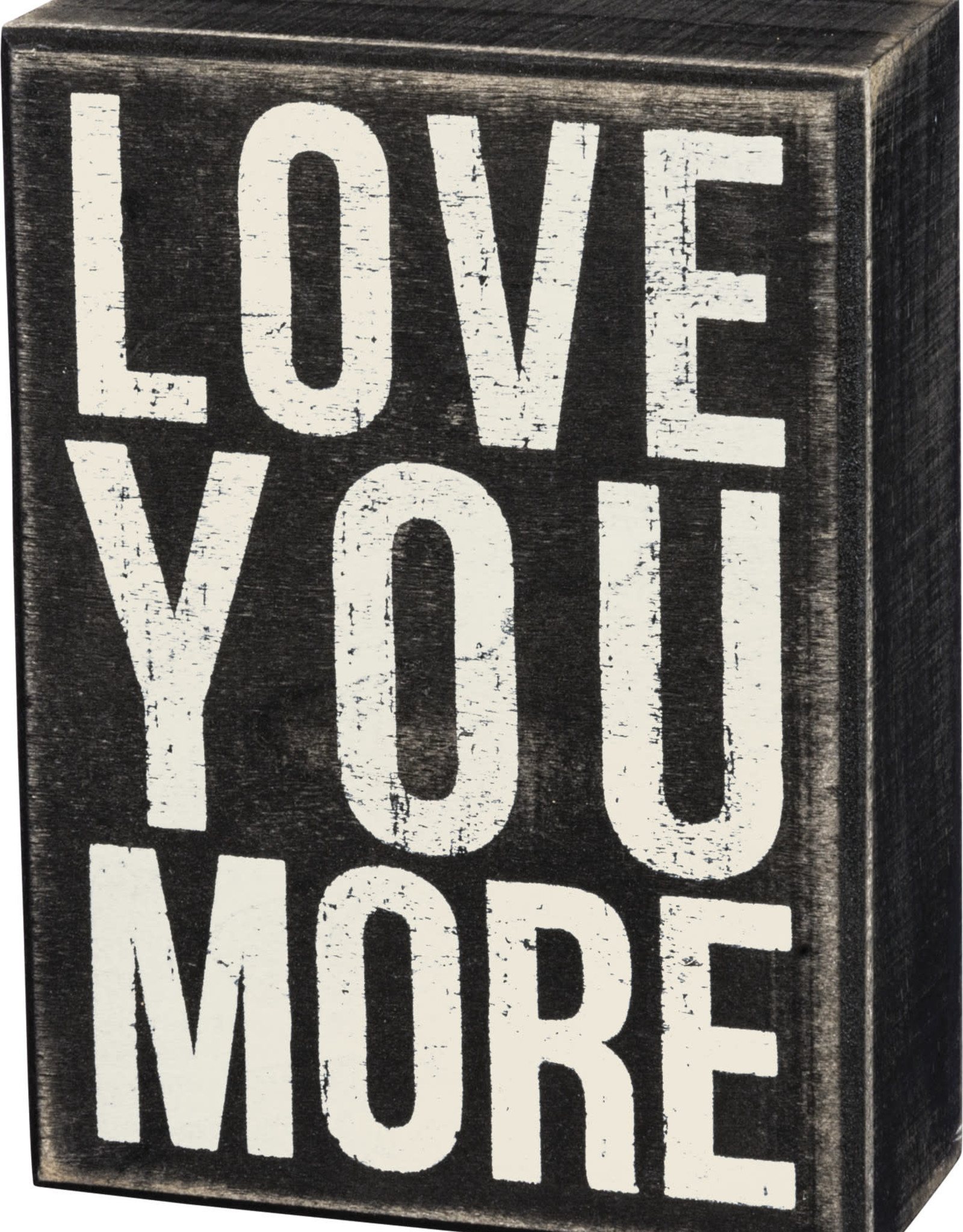 Primitives by Kathy Love You More Box Sign