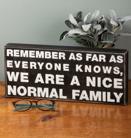 Primitives by Kathy Box Sign - Nice Normal Family