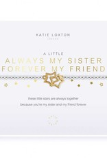 Katie Loxton A Little..Always My  sister, forever My friend