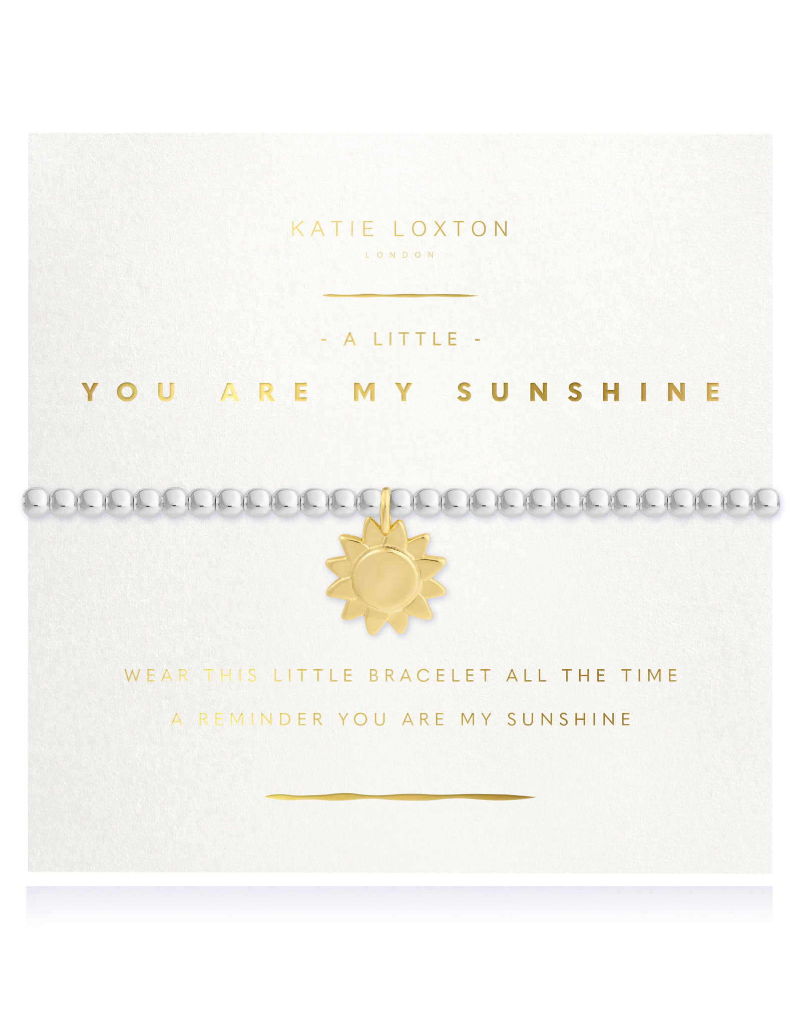 Katie Loxton A little You Are My Sunshine