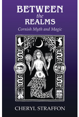 Between the Realms: Cornish Myth and Magic