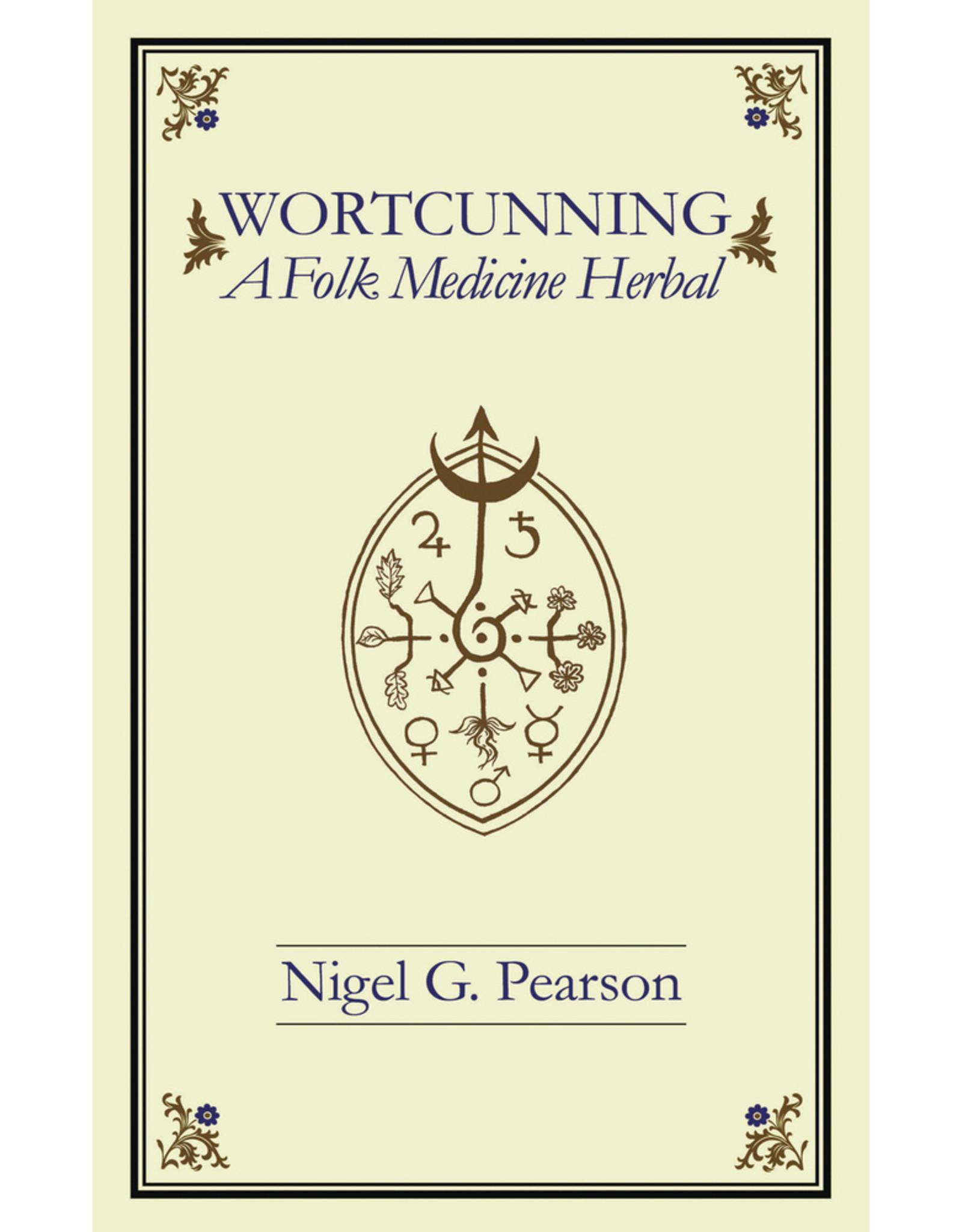 Wortcunning: A Folk Medicine Herbal