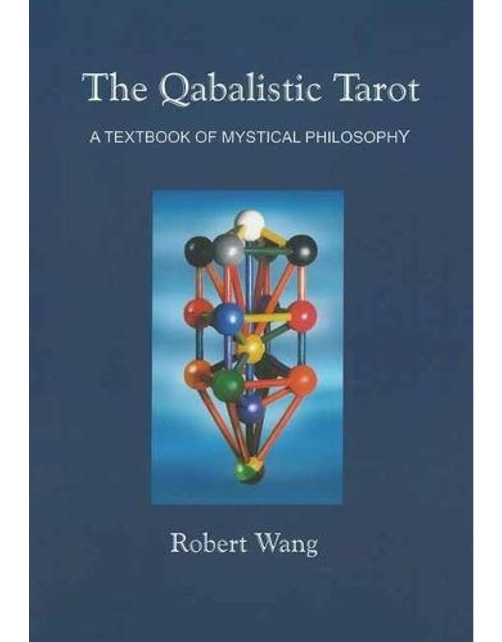 The Qabalistic Tarot: A Textbook of Mystical Philosophy