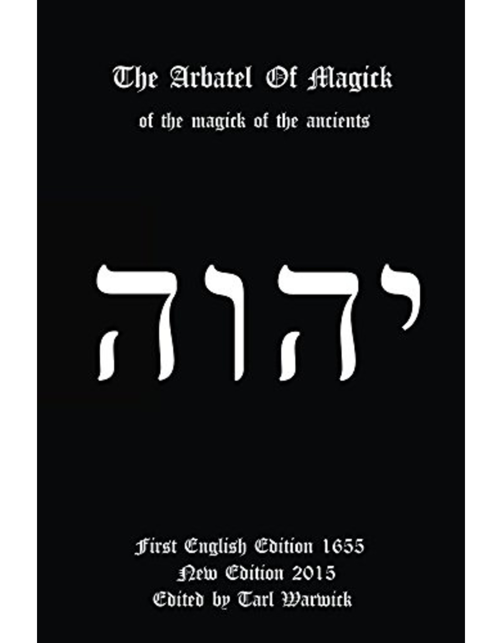 The Arbatel of Magick of the Magick of the Ancients