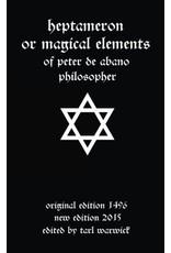 Heptameron of Magical Elements of Peter de Abano Philosopher